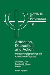 Attraction,DistractionandActionMultiplePerspectivesonAttentionalCapture