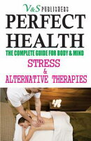 PERFECT HEALTH - STRESS & ALTERNATIVE THERAPIES