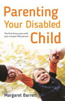 Parenting Your Disabled Child