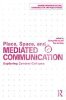 Place, Space, and Mediated Communication
