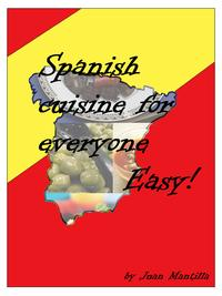 SpanishCuisineForEveryone:Easy!