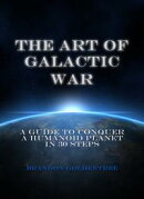 The Art of Galactic War