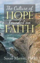 The Culture of Hope Founded on Faith