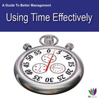 AGuidetoBetterManagement:UsingTimeEffectively
