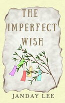 The Imperfect Wish