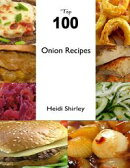 Top 100 Onion Recipes