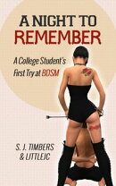A Night to Remember: A College Student's First Try at BDSM