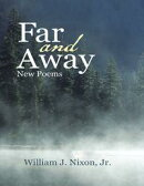 Far and Away: New Poems