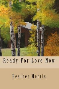 ReadyForLoveNow-Book6oftheColvinSeries