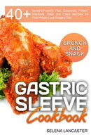Gastric Sleeve Cookbook: Brunch and Snack