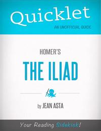 QuickletonHomer'sTheIliad(CliffNotes-likeSummary,Analysis,andReview)