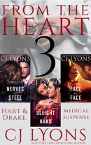 From the Heart: Three Complete Hart and Drake Medical Suspense novels