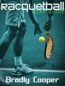 Racquetball Gear Guide
