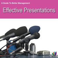 AGuidetoBetterManagement:EffectivePresentations