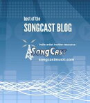 Indie Artist Insider Guide: Best of the SongCast Blog