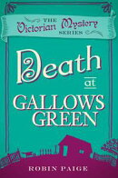 Death at Gallows Green