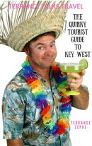 Terrance Talks Travel: The Quirky Tourist Guide to Key West