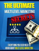 The Ultimate Multi Level Marketing Secrets