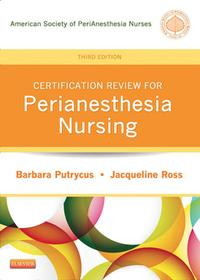 CertificationReviewforPeriAnesthesiaNursing-E-Book