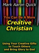 You Can Be A More Creative Christian