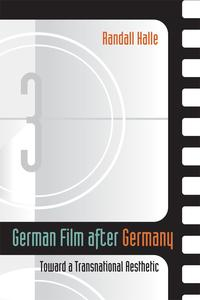 GermanFilmafterGermanyTowardaTransnationalAesthetic