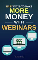 Easy Ways To Make More Money With Webinars