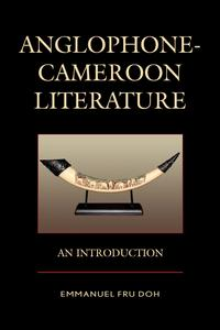 Anglophone-CameroonLiteratureAnIntroduction