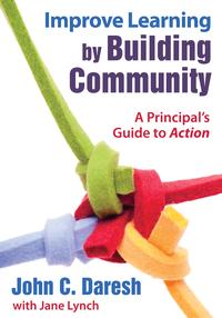 ImproveLearningbyBuildingCommunityAPrincipal'sGuidetoAction