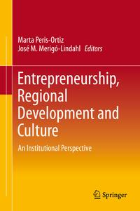 Entrepreneurship,RegionalDevelopmentandCultureAnInstitutionalPerspective