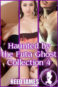 HauntedbytheFutaGhostCollection4