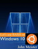 Let's Bash Windows 10!