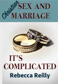 ChristianSexandMarriage:It'sComplicated