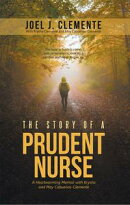 The Story of a Prudent Nurse