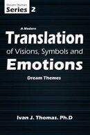 Dream Themes: A Modern Translation of Symbols and Emotions