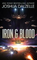 Iron & Blood (Expansion Wars #2)
