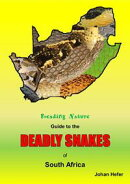 Reading Nature Guide to the Deadly Snakes of South Africa