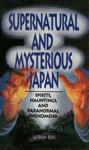 Supernatural and Mysterious Japan