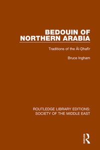 BedouinofNorthernArabiaTraditionsofthe?l-?haf?r