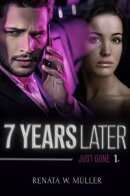 7 Years Later Series Book 1