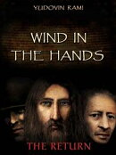 Wind in the Hands. Return