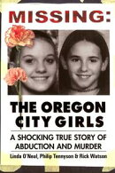 Missing: The Oregon City Girls