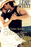 Mail Order Bride: Mountain Brides - Part 3