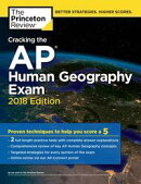 Cracking the AP Human Geography Exam, 2018 Edition
