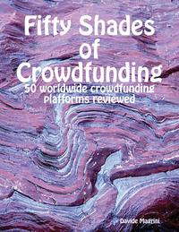 FiftyShadesofCrowdfunding-50WorldwideCrowdfundingPlatformsReviewed