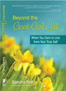 Beyond the Good Girl Jail