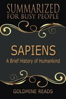 Sapiens ? Summarized for Busy People