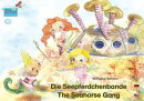 Die Seepferdchenbande. Deutsch-Englisch. / The Seahorse Gang. German-English.