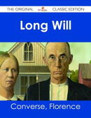 Long Will - The Original Classic Edition