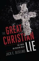 The Great Christian Lie