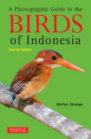 A Photographic Guide to the Birds of Indonesia
